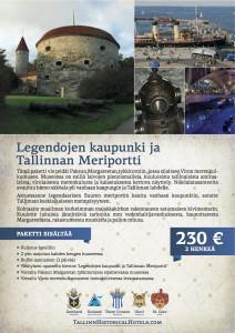 Legendojen kaupunki ja Tallinnan Meriportti